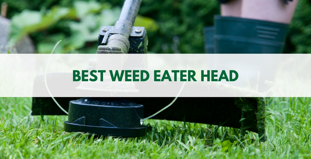 Best Weed Eater Head Review 2018 | Weed Wacker Head for Trimmers